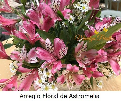 Arreglo floral de Astromelia